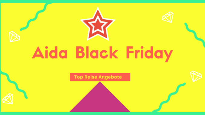 Aida Black Friday